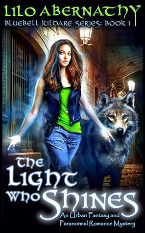 The Light Who Shines by Lilo Abernathy
