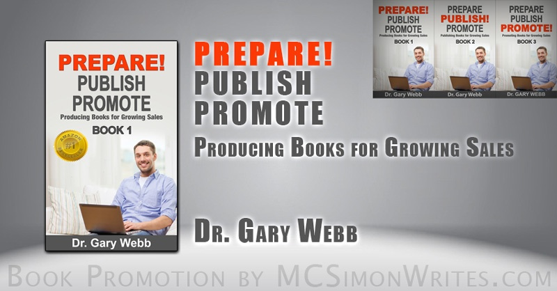 PREPARE! PUBLISH! PROMOTE! Book 1: Producing Books for Growing Sales