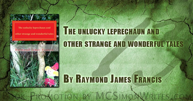 The unlucky leprechaun and other strange and wonderful tales