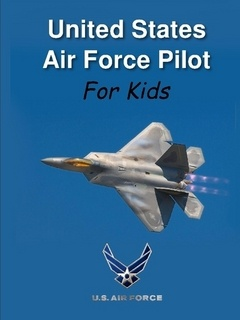 United States Air Force Pilot For Kids!
