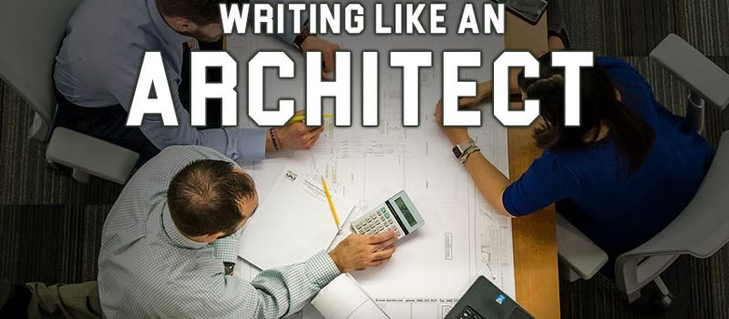 Writing Like an Architect