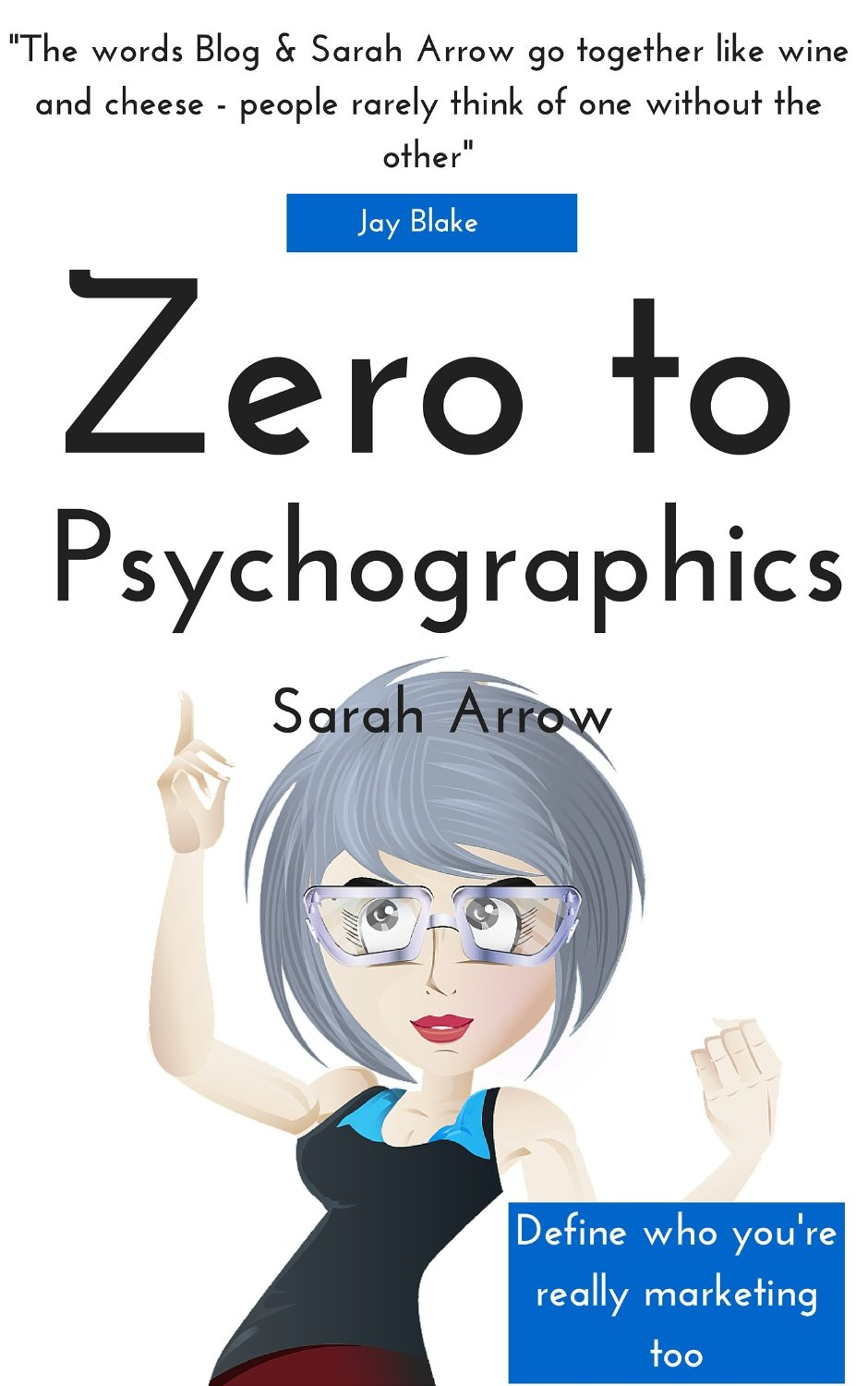 Zero to Psychographics: Your guide to uncovering your target audience using psychographics