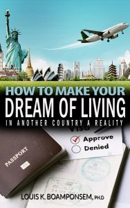 How to Make your of Dream Living in Another Country a Reality cover