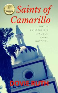 Camarillo State Hospital Stories