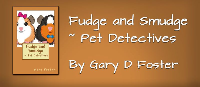 Fudge and Smudge ~ Pet Detectives