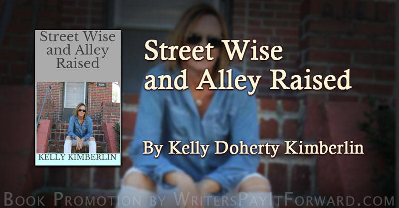 Street Wise and Alley Raised