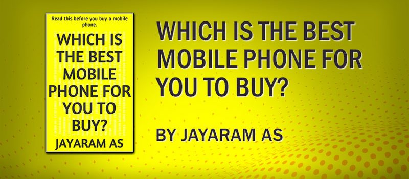 Which is the best mobile phone for you to buy?