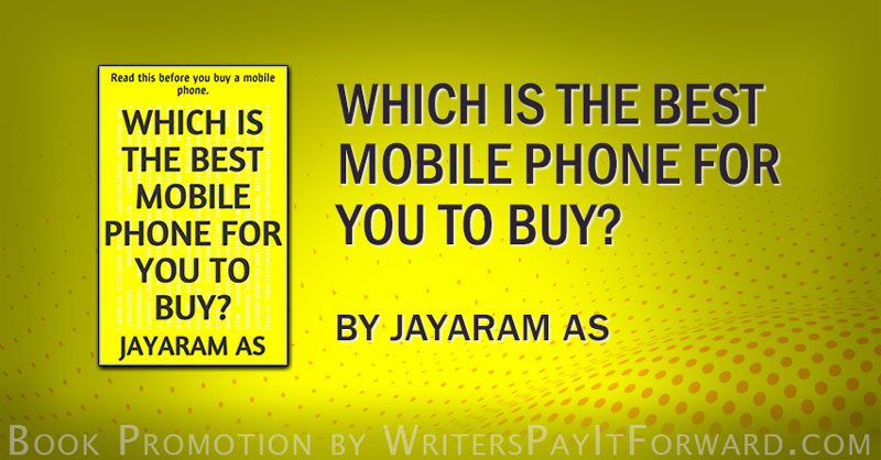How To Find The Best Mobile Phone For You