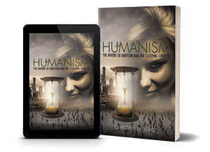 Humanism Significance - The Whore Of Babylon Christian Books On Prophecy