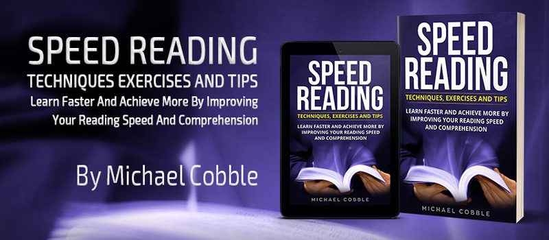 SPEED READING: Techniques Exercises and Tips