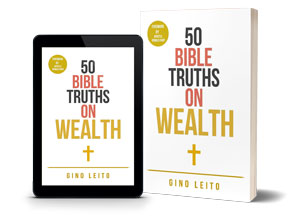 50 Bible Truths on Wealth - Wealth According To The Bible