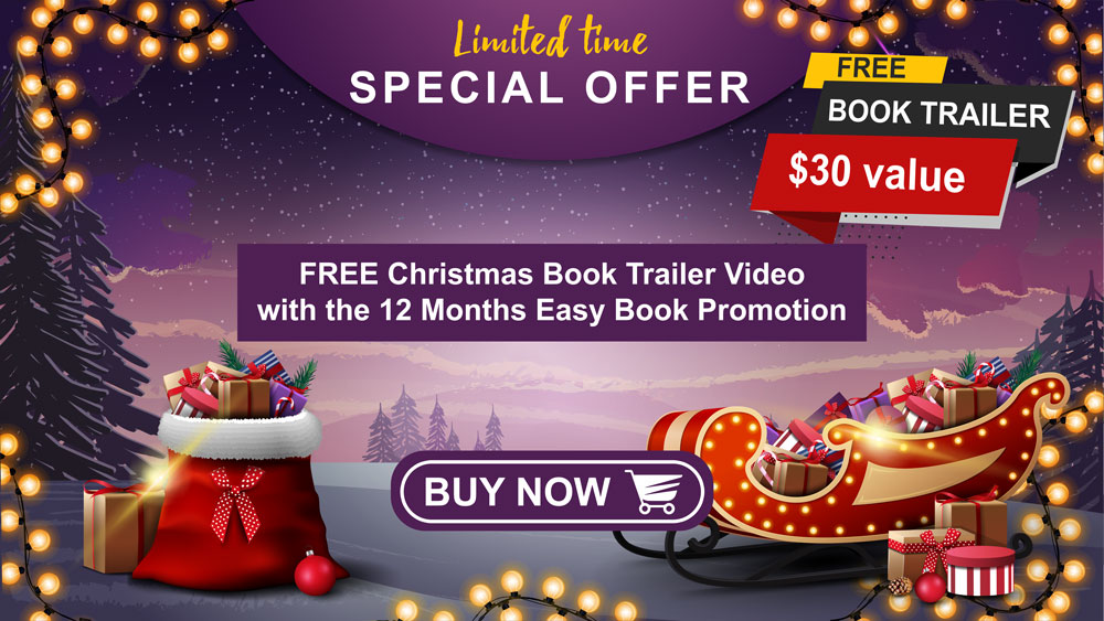 SPECIAL OFFER Receive a FREE Christmas Book Trailer Video for your book when you purchase the 12 Months Easy Book Promotion.