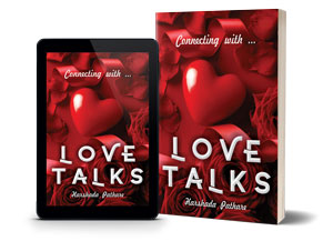 Love Talks - Open Heart Poetry Collection