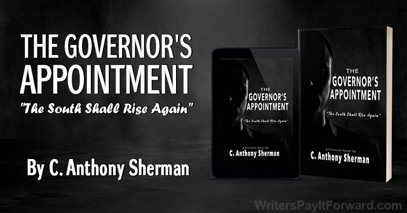 """The Governor's Appointment: """"The South Shall Rise Again"""" - Political Take Over"""