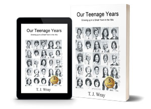 Our Teenage Years: Growing up in a small town in the 80's - Teenage Years Story