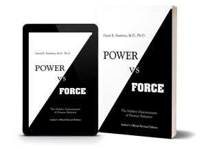 Power vs Force: The Hidden Determinants of Human Behavior - Governed by Power