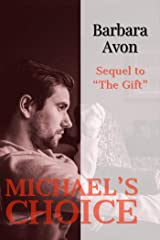 Michael's Choice (Part 2 to The Gift) by Barbara Avon
