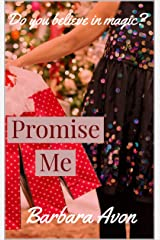 Promise Me by Barbara Avon