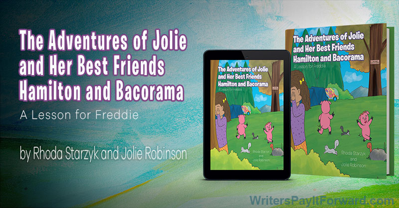 The Adventures of Jolie and Her Best Friends Hamilton and Bacorama - Camping Adventure