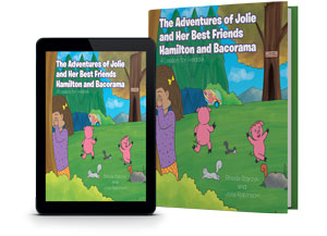 The Adventures of Jolie and Her Best Friends Hamilton and Bacorama - Go To School To Learn