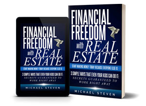Financial Freedom With Real Estate - Pursue Your Dreams