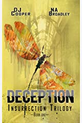 Deception (Insurrection Trilogy Book 1) by N.A. Broadley