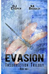 Evasion (Insurrection Trilogy Book 2) by N.A. Broadley