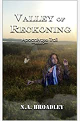 Valley of Reckoning (Apocalypse Trail Book 2) by N.A. Broadley