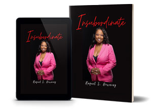 Insubordinate - Story Of A Woman Turn Challenges Into Success