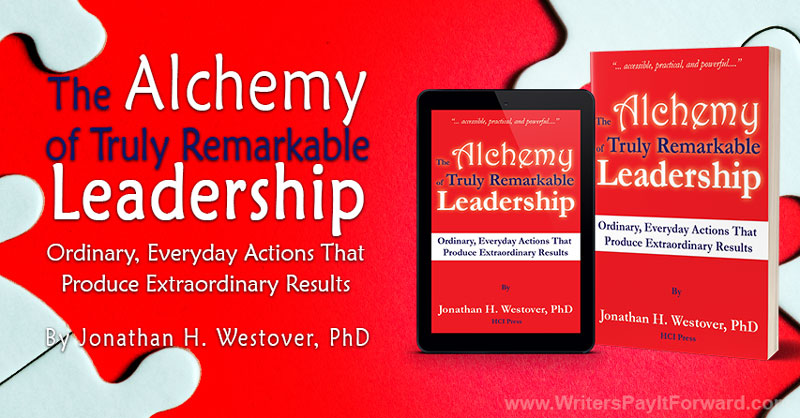 The Alchemy of Truly Remarkable Leadership - Leader And Influencer - Leadership Competencies Education