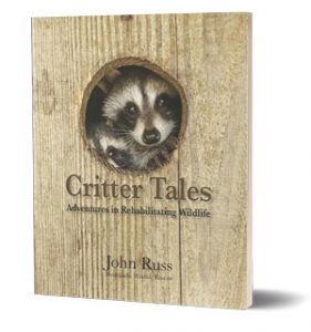 Critter Tales - Well Written Stories Rehabilitating Wildlife