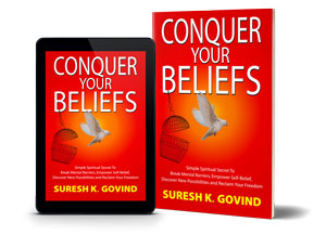 Conquer Your Beliefs - Living The Life Of Your Dreams