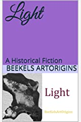 Light: A Historical Fiction