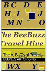 The BeeBuzz Travel Hive: The A, B, C's of Travel